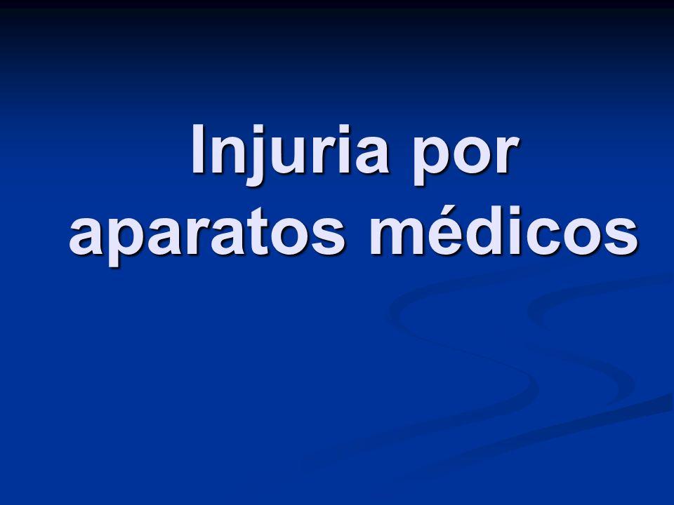Injuria por aparatos médicos