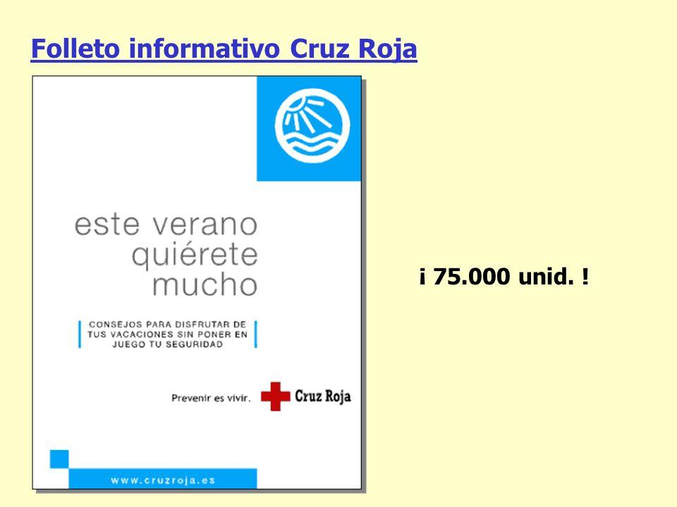 Folleto informativo Cruz Roja ¡ 75.000 unid. !