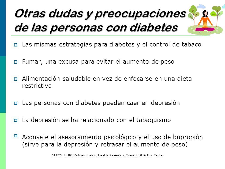 Otras dudas y preocupaciones de las personas con diabetes Las mismas estrategias para diabetes y el control de tabaco Fumar, una excusa para evitar el