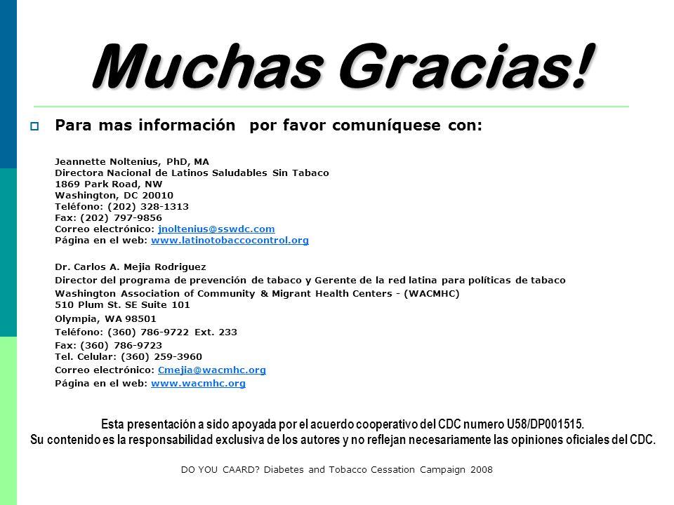 Muchas Gracias! Para mas información por favor comuníquese con: Jeannette Noltenius, PhD, MA Directora Nacional de Latinos Saludables Sin Tabaco 1869