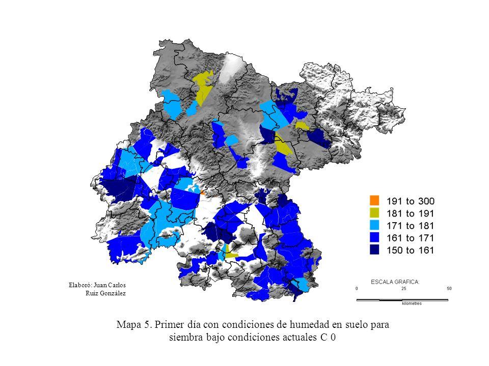 Elaboró: Juan Carlos Ruiz González Mapa 5. Primer día con condiciones de humedad en suelo para siembra bajo condiciones actuales C 0