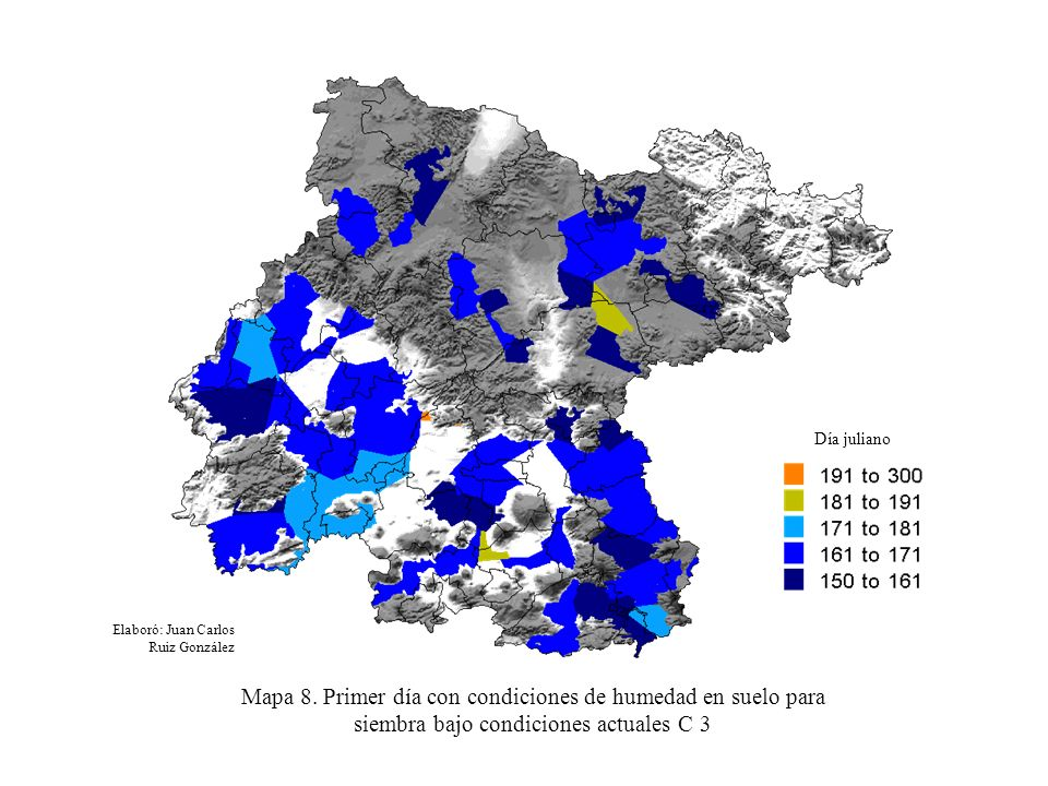 Mapa 8. Primer día con condiciones de humedad en suelo para siembra bajo condiciones actuales C 3 Elaboró: Juan Carlos Ruiz González Día juliano