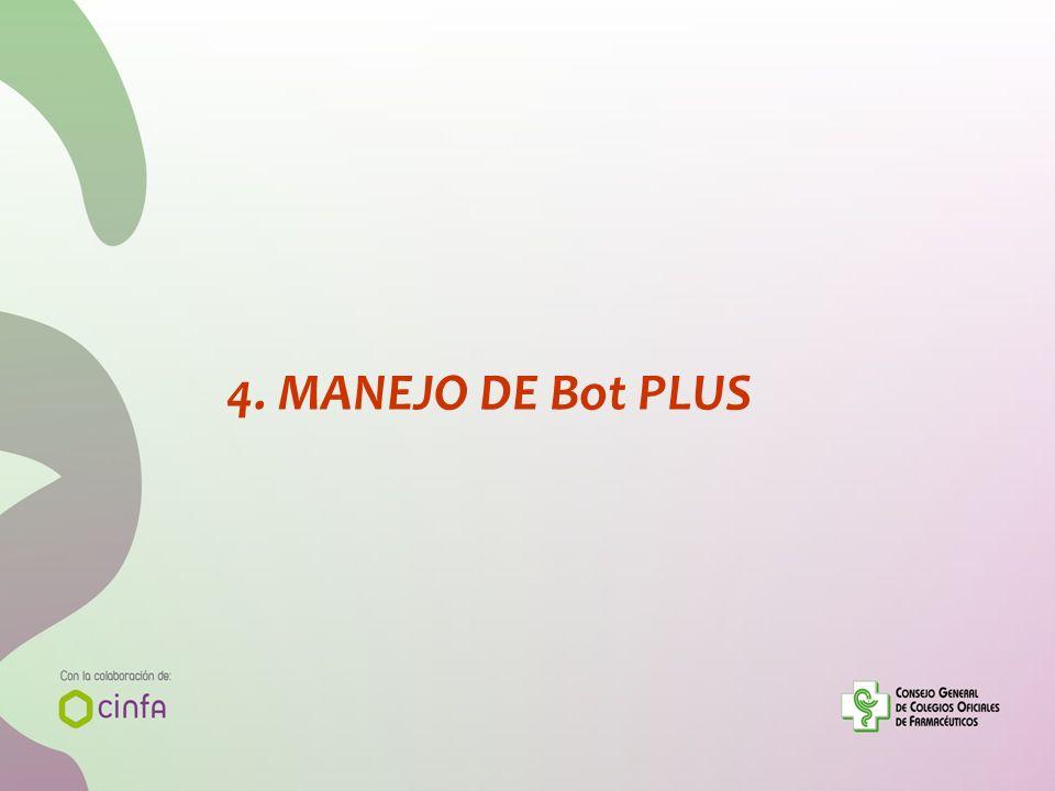 4. MANEJO DE Bot PLUS