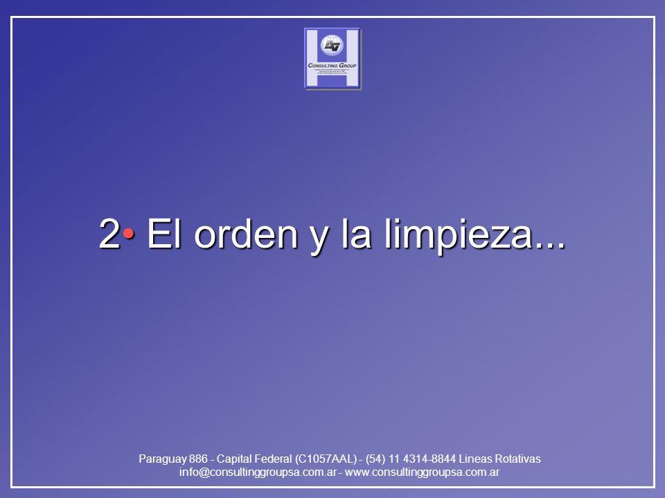 Paraguay 886 - Capital Federal (C1057AAL) - (54) 11 4314-8844 Lineas Rotativas info@consultinggroupsa.com.ar - www.consultinggroupsa.com.ar 2 El orden