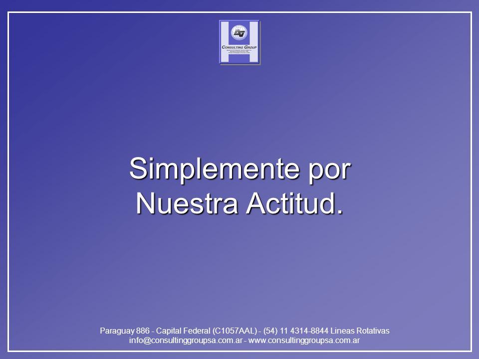 Paraguay 886 - Capital Federal (C1057AAL) - (54) 11 4314-8844 Lineas Rotativas info@consultinggroupsa.com.ar - www.consultinggroupsa.com.ar Simplement