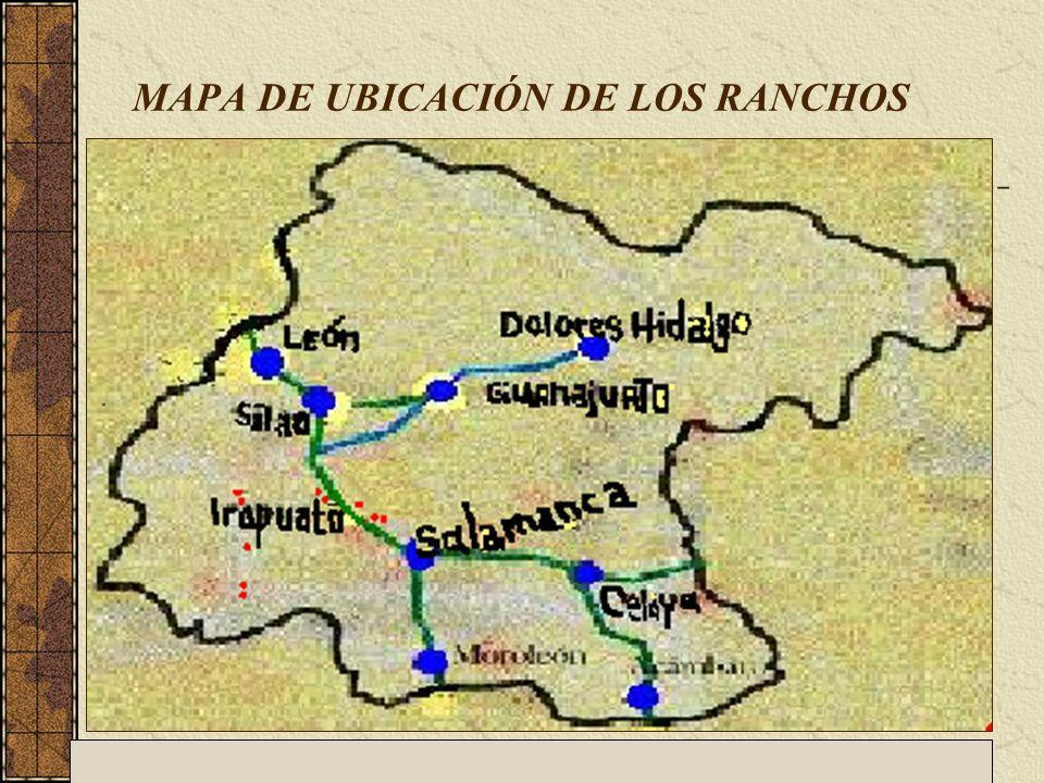 MAPA DE UBICACIÓN DE LOS RANCHOS