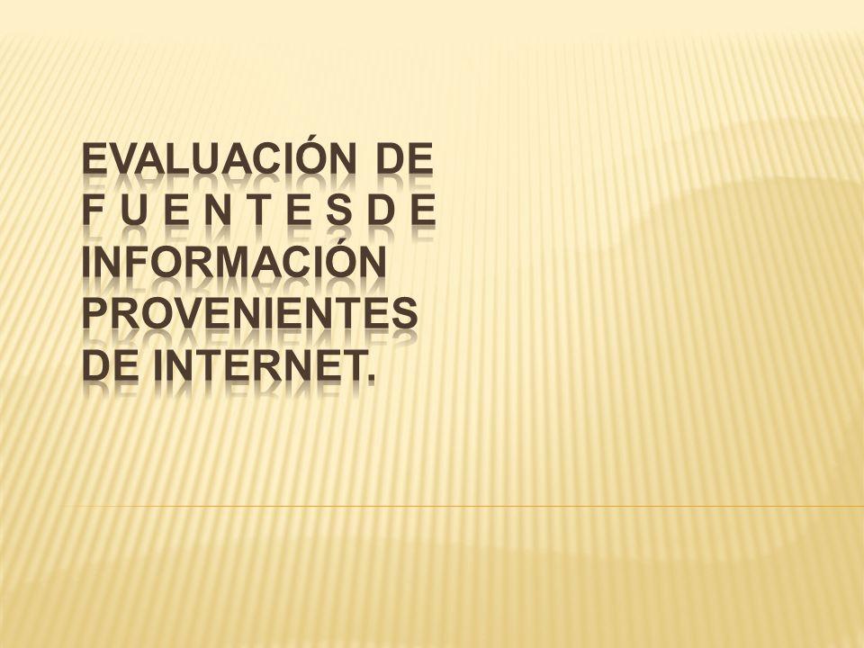Evaluar Fuentes de Información Provenientes de Inernet.