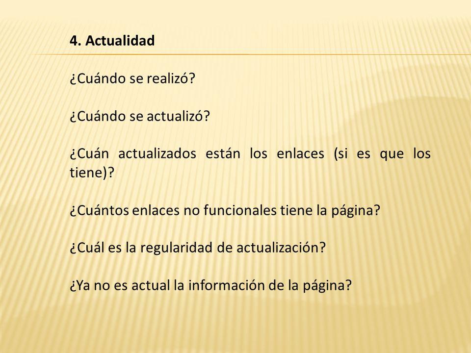 5.Cobertura ¿Están evaluados los enlaces. (si existen).