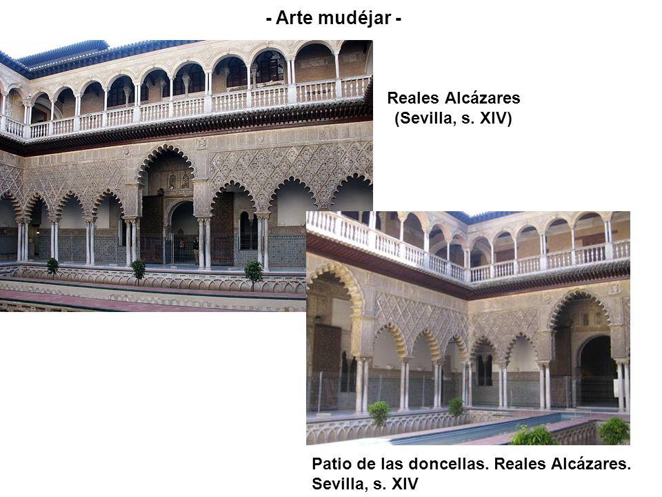 Reales Alcázares (Sevilla, s. XIV) Patio de las doncellas. Reales Alcázares. Sevilla, s. XIV - Arte mudéjar -