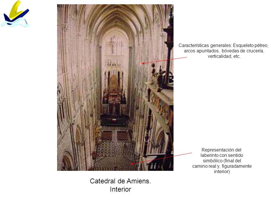 Catedral de Amiens. Interior Características generales: Esqueleto pétreo, arcos apuntados, bóvedas de crucería, verticalidad, etc. Representación del