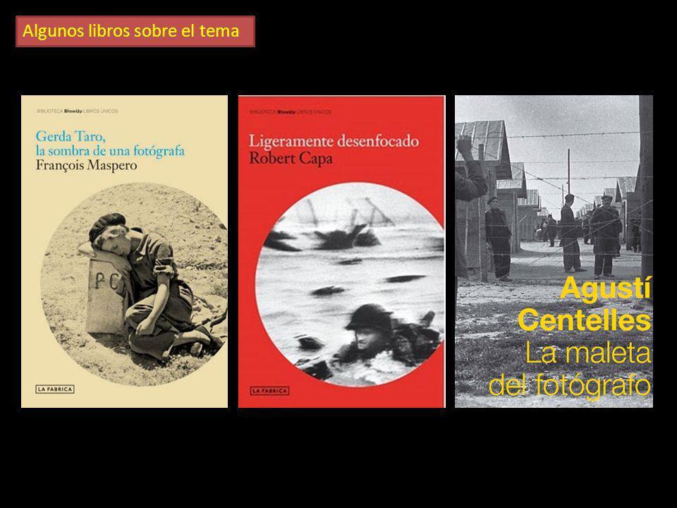 Otros grandes fotógrafos de la guerra civil La Guerra Civil española, generó una ingente cantidad de material gráfico desconocido hasta entonces en un