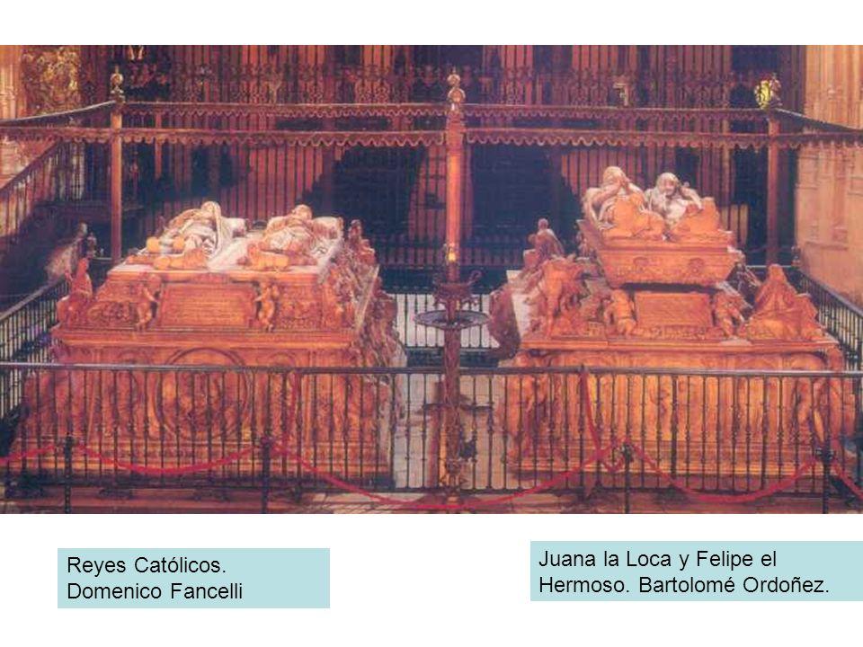 Reyes Católicos. Domenico Fancelli Juana la Loca y Felipe el Hermoso. Bartolomé Ordoñez.