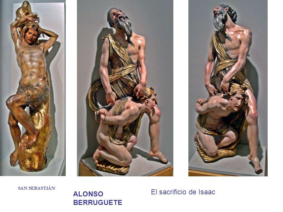 SAN SEBASTIÁN El sacrificio de Isaac ALONSO BERRUGUETE