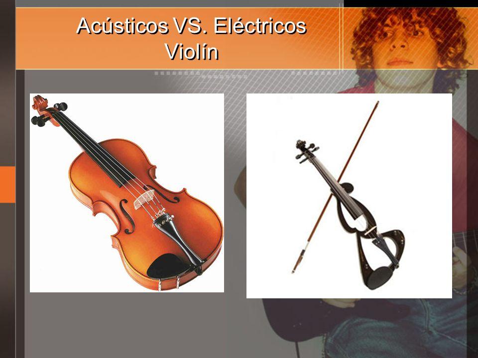 Acústicos VS. Eléctricos Violín
