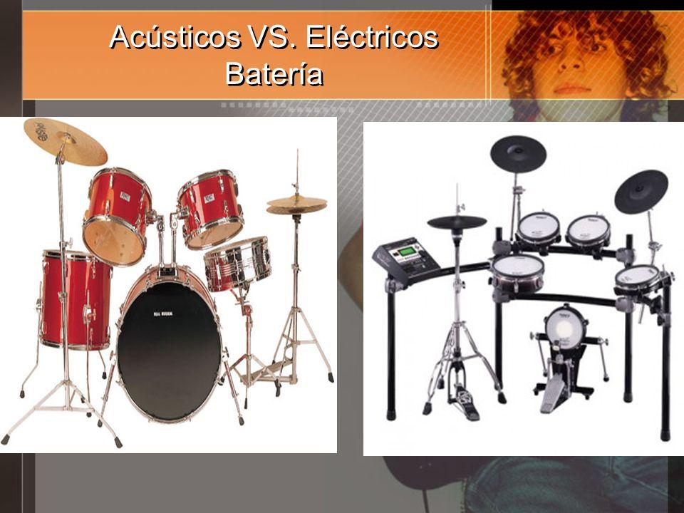 Acústicos VS. Eléctricos Batería