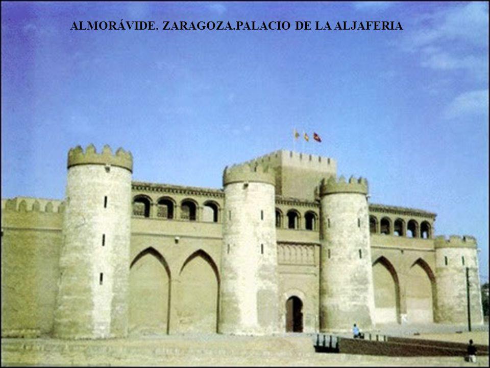ALMORÁVIDE. ZARAGOZA.PALACIO DE LA ALJAFERIA