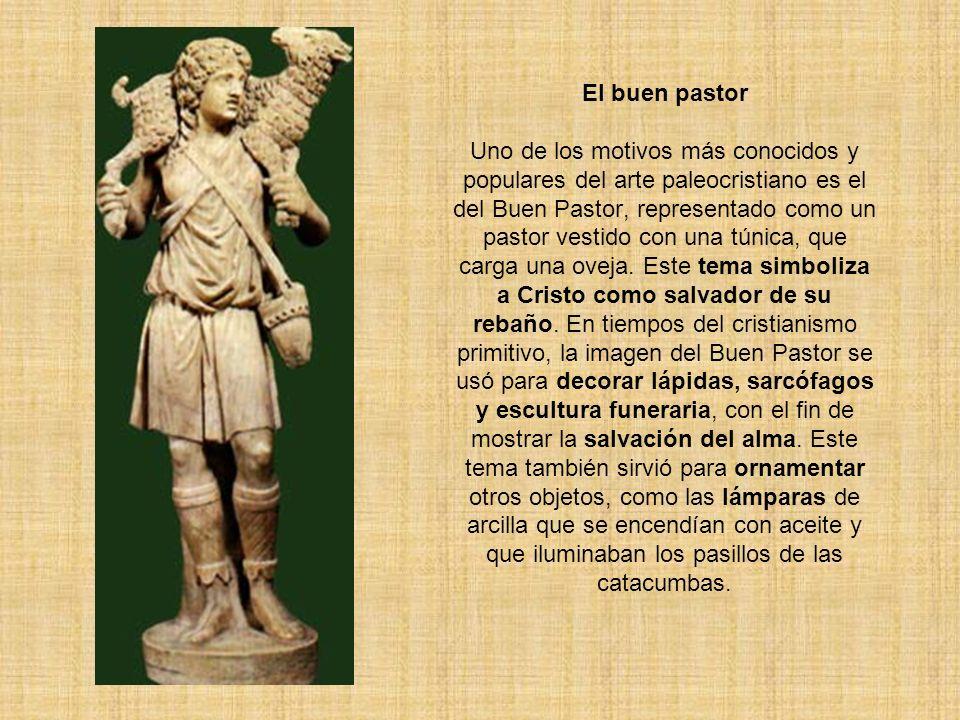 El buen pastor Uno de los motivos más conocidos y populares del arte paleocristiano es el del Buen Pastor, representado como un pastor vestido con una