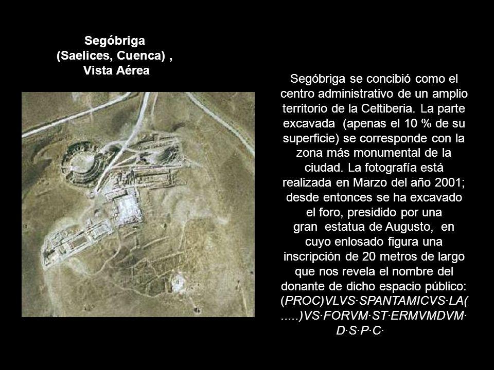 Segóbriga (Saelices, Cuenca), Vista Aérea Segóbriga se concibió como el centro administrativo de un amplio territorio de la Celtiberia. La parte excav