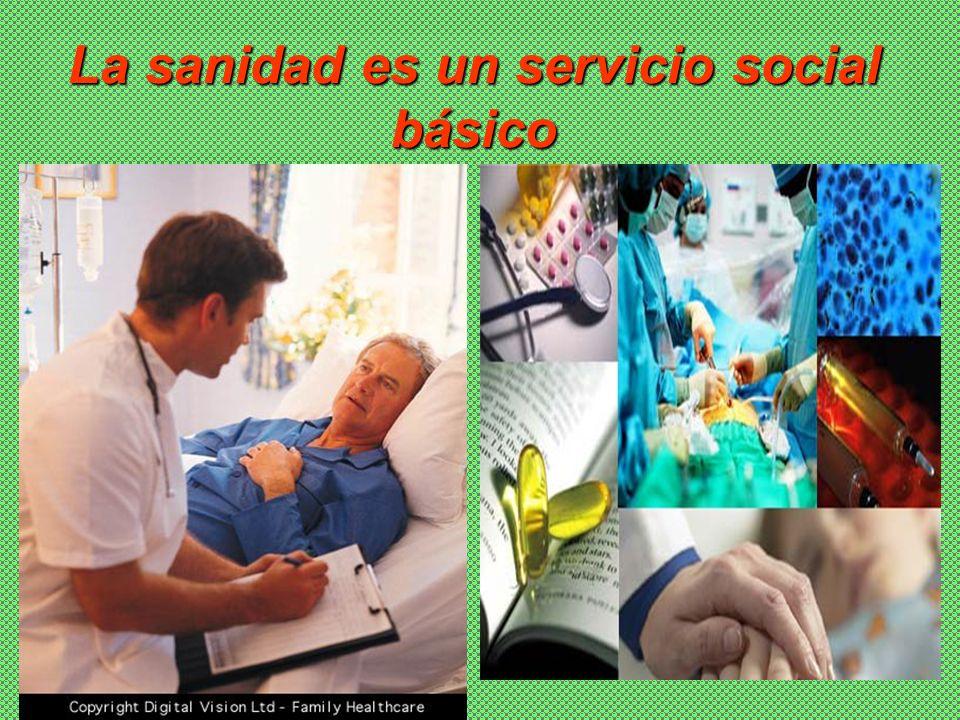 La sanidad es un servicio social básico