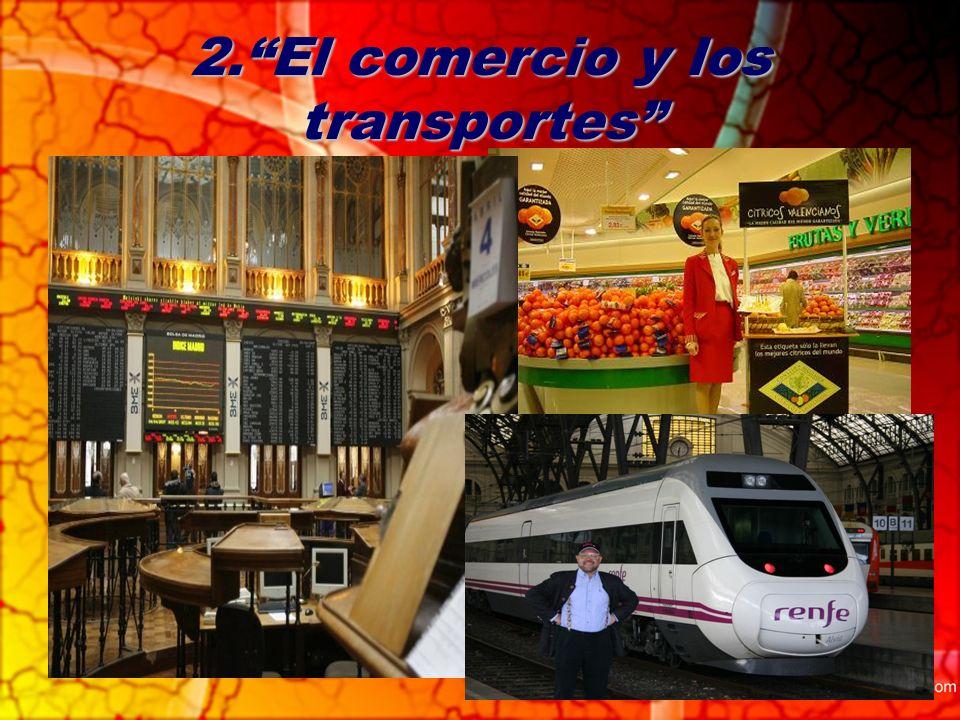 2.El comercio y los transportes