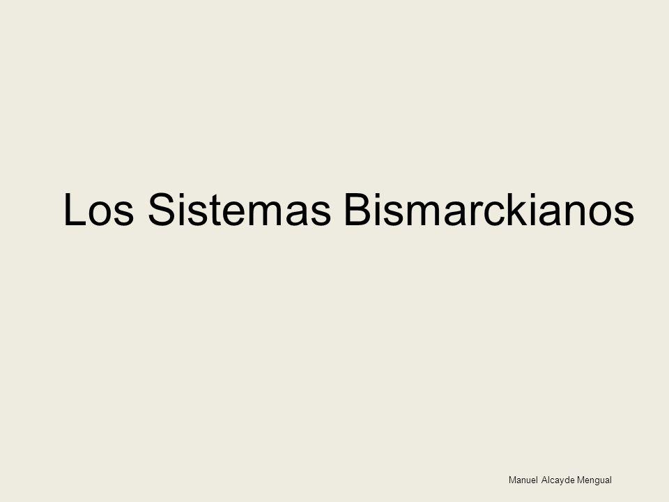 Manuel Alcayde Mengual Los Sistemas Bismarckianos