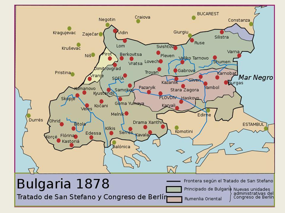 GRAN BULGARIA. Tratado de San Estéfano Administrada por TURQUIA