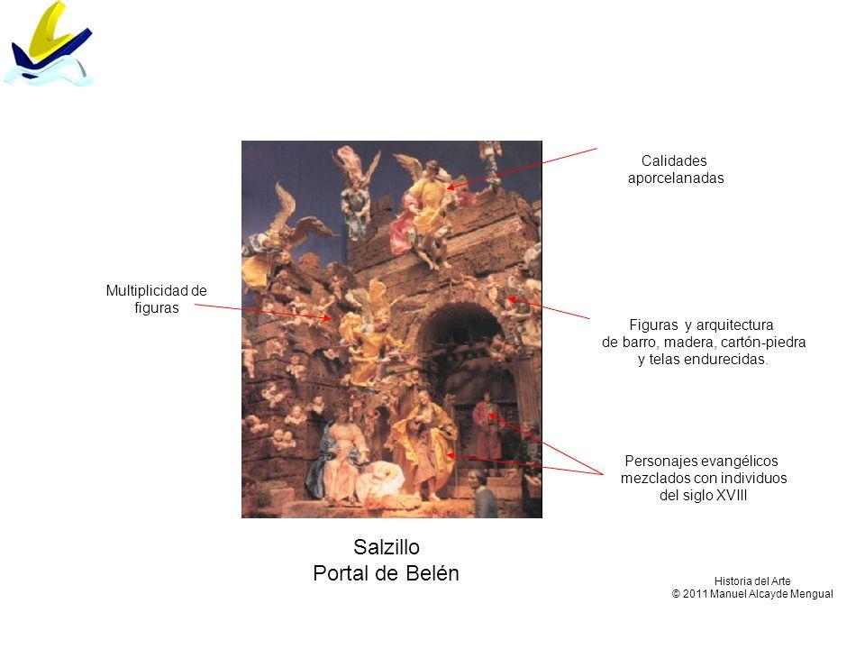 Salzillo Portal de Belén Figuras y arquitectura de barro, madera, cartón-piedra y telas endurecidas. Calidades aporcelanadas Multiplicidad de figuras