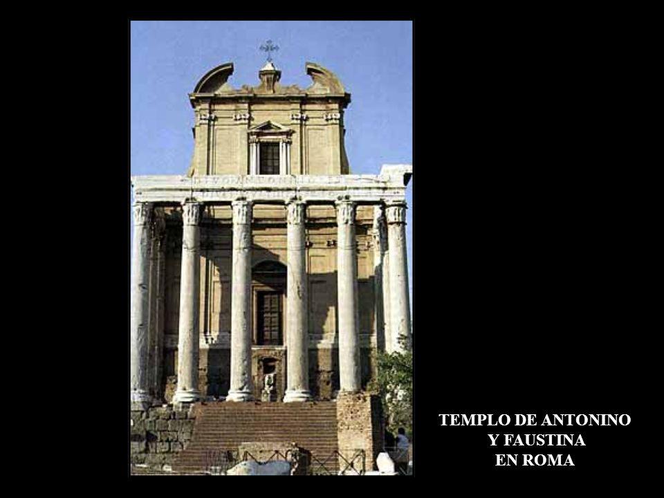 TEMPLO DE ANTONINO Y FAUSTINA EN ROMA