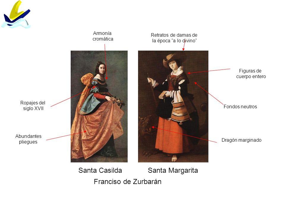 Santa CasildaSanta Margarita Franciso de Zurbarán Fondos neutros Figuras de cuerpo entero Retratos de damas de la época a lo divino Ropajes del siglo