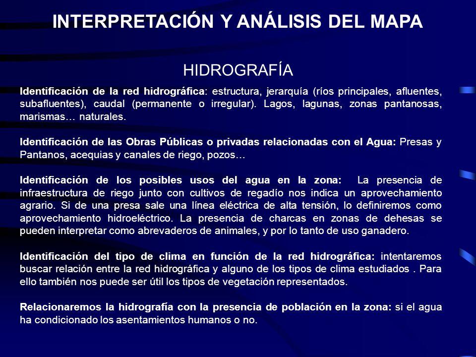HIDROGRAFÍA Identificación de la red hidrográfica: estructura, jerarquía (ríos principales, afluentes, subafluentes), caudal (permanente o irregular).