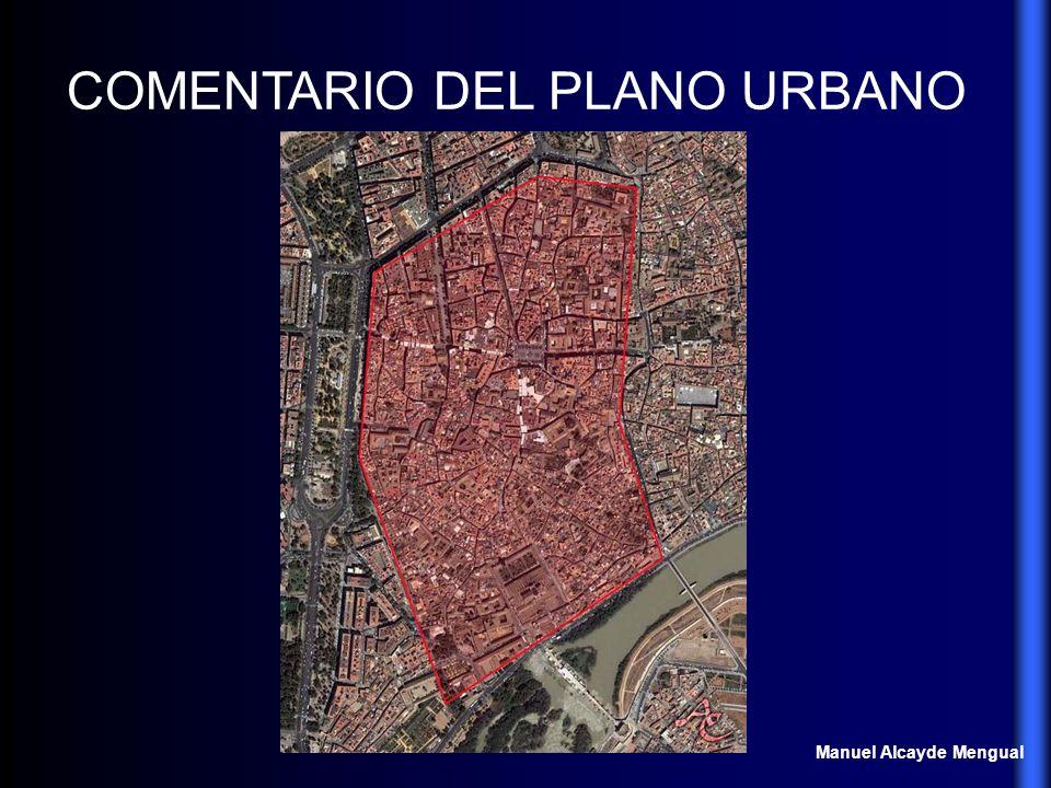 COMENTARIO DEL PLANO URBANO Manuel Alcayde Mengual