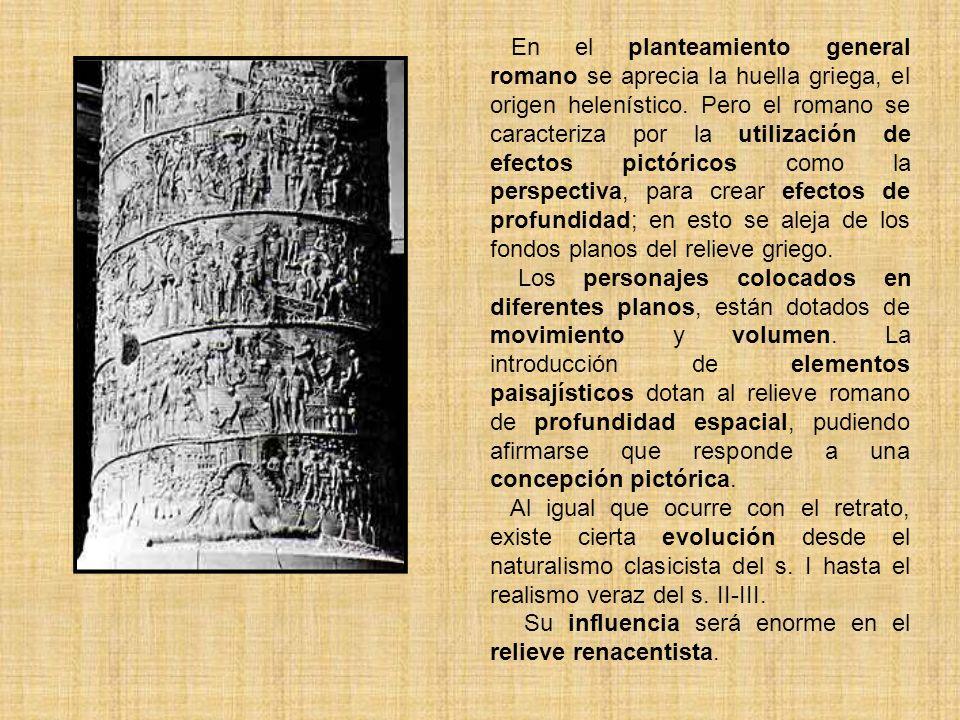 En el planteamiento general romano se aprecia la huella griega, el origen helenístico. Pero el romano se caracteriza por la utilización de efectos pic