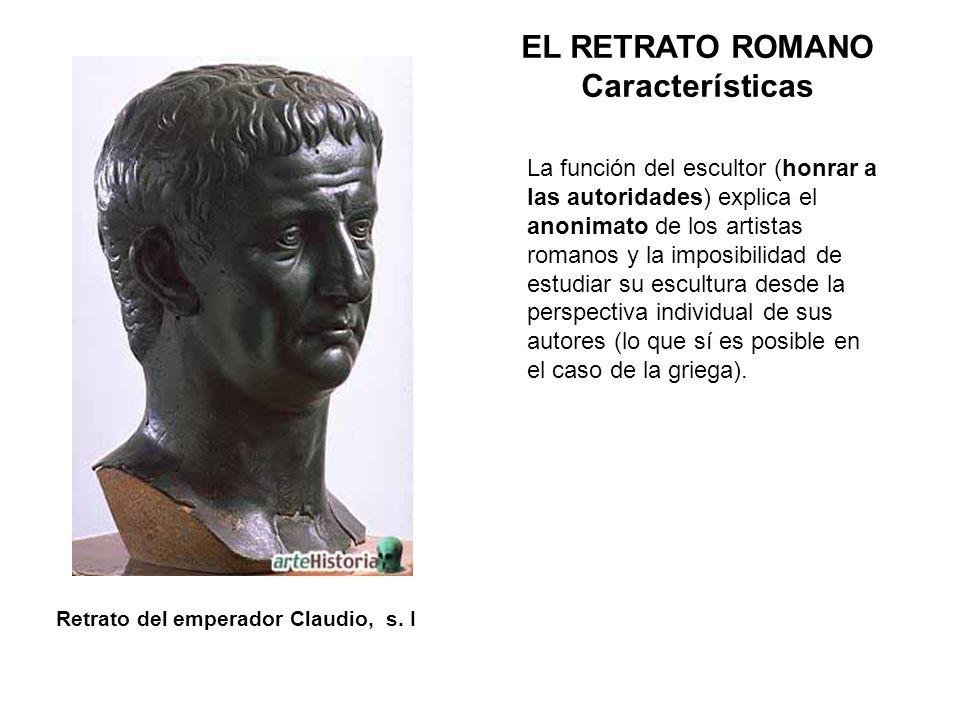 La función del escultor (honrar a las autoridades) explica el anonimato de los artistas romanos y la imposibilidad de estudiar su escultura desde la p