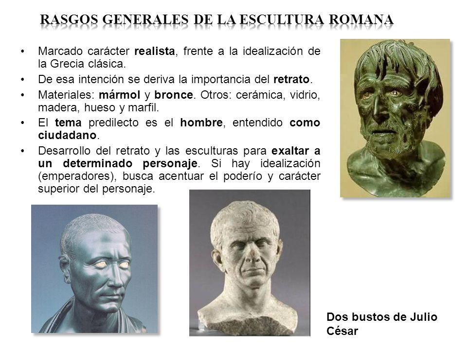 Marcado carácter realista, frente a la idealización de la Grecia clásica. De esa intención se deriva la importancia del retrato. Materiales: mármol y