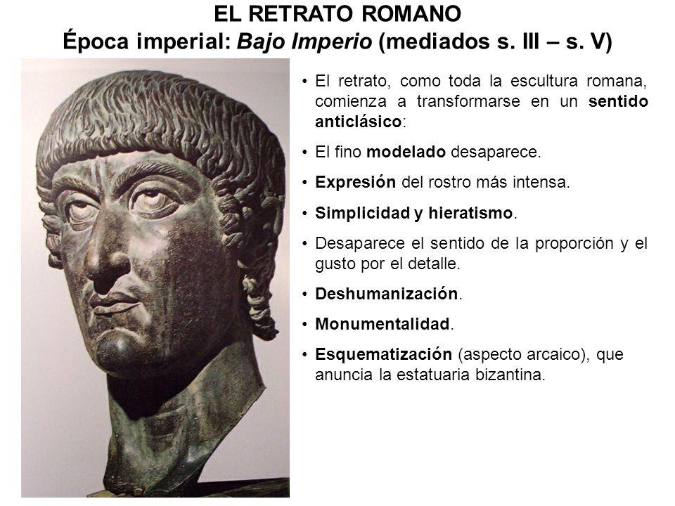 El retrato, como toda la escultura romana, comienza a transformarse en un sentido anticlásico: El fino modelado desaparece. Expresión del rostro más i