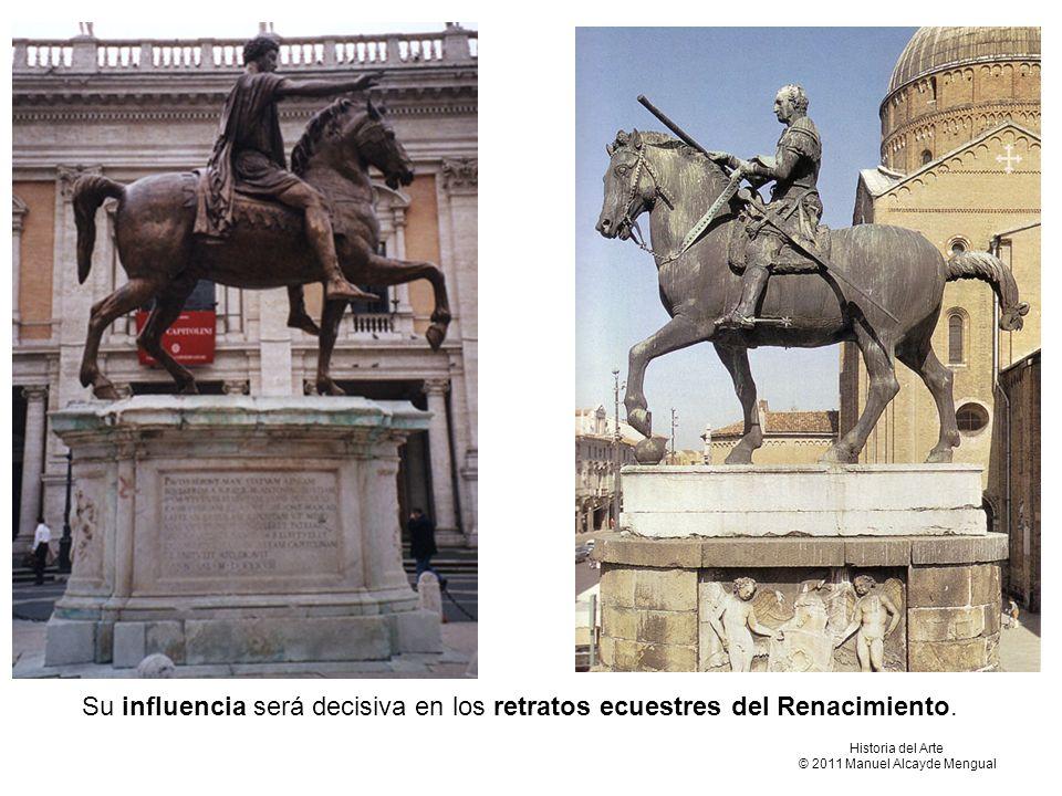Su influencia será decisiva en los retratos ecuestres del Renacimiento. Historia del Arte © 2011 Manuel Alcayde Mengual