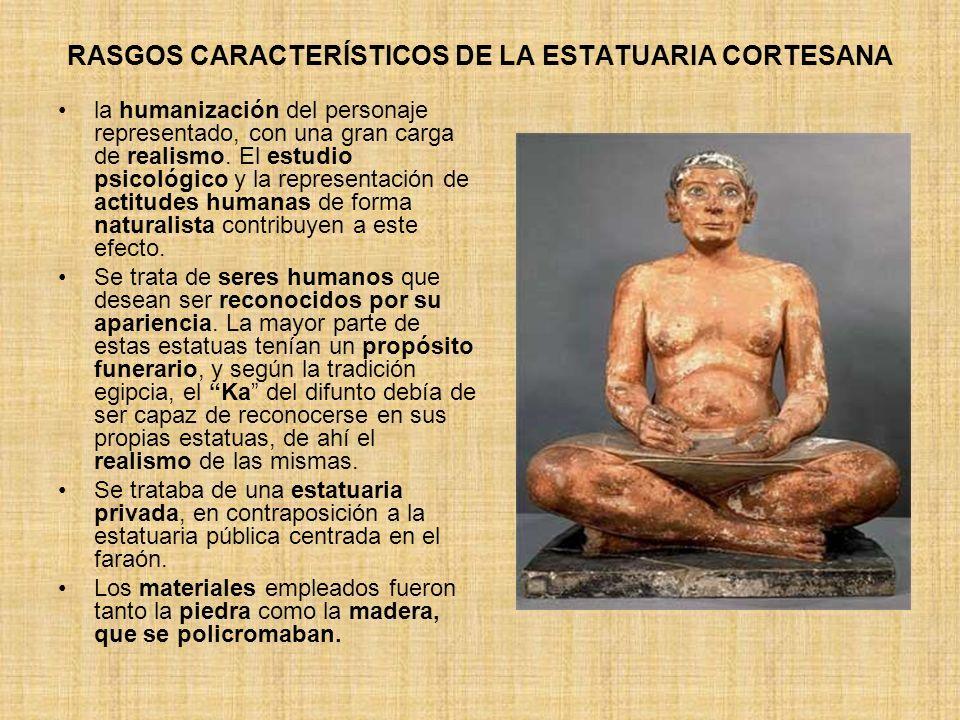 RASGOS CARACTERÍSTICOS DE LA ESTATUARIA CORTESANA la humanización del personaje representado, con una gran carga de realismo. El estudio psicológico y