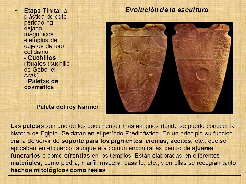 Evolución de la escultura Etapa Tinita: la plástica de este periodo ha dejado magníficos ejemplos de objetos de uso cotidiano: - Cuchillos rituales (c
