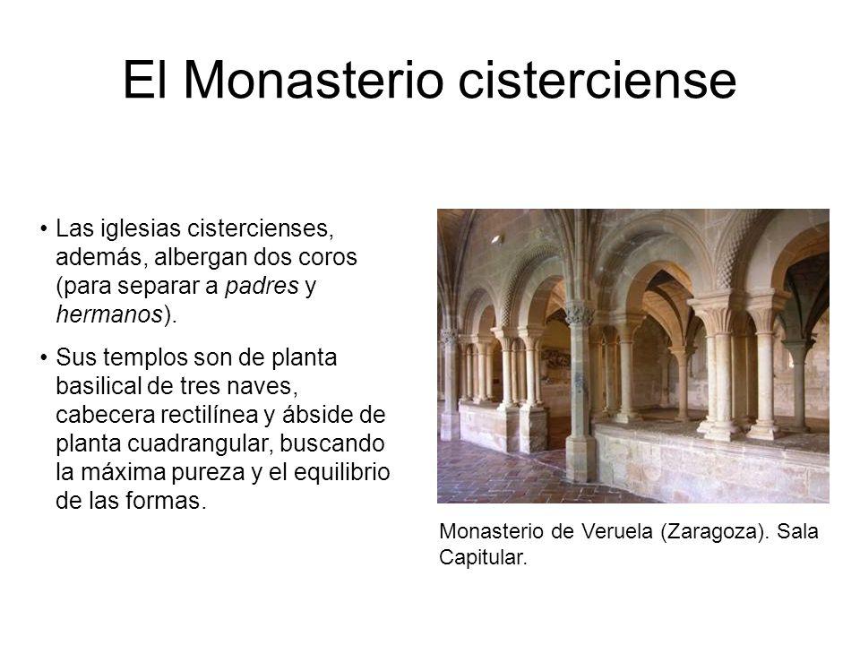 El Monasterio cisterciense Monasterio de Veruela (Zaragoza). Sala Capitular. Las iglesias cistercienses, además, albergan dos coros (para separar a pa