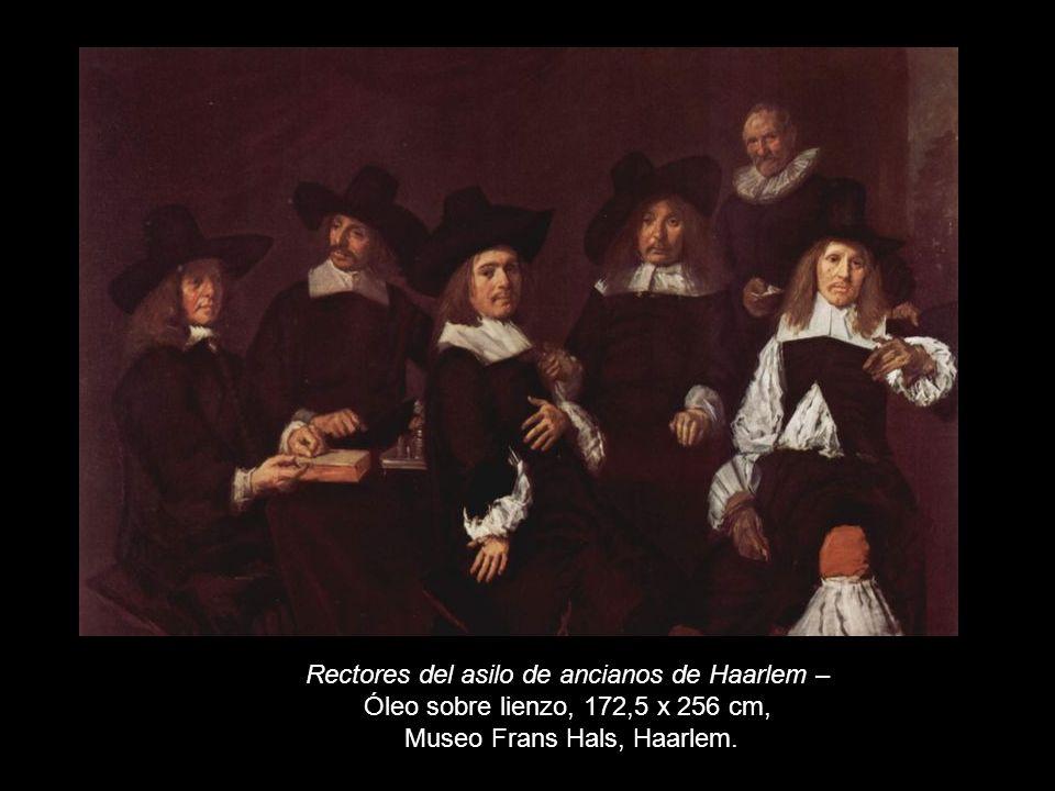 Rectores del asilo de ancianos de Haarlem – Óleo sobre lienzo, 172,5 x 256 cm, Museo Frans Hals, Haarlem.