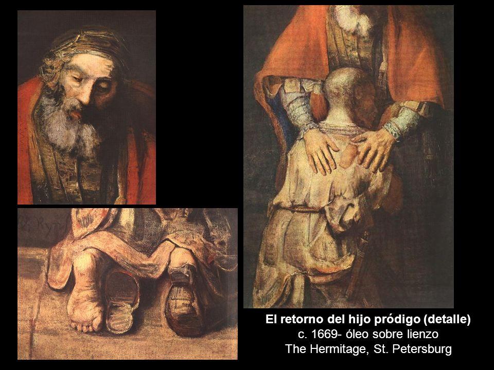 El retorno del hijo pródigo (detalle) c. 1669- óleo sobre lienzo The Hermitage, St. Petersburg