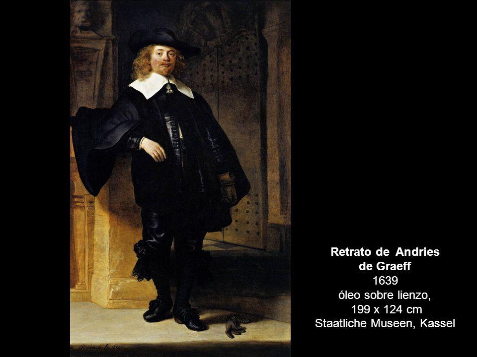 Retrato de Andries de Graeff 1639 óleo sobre lienzo, 199 x 124 cm Staatliche Museen, Kassel