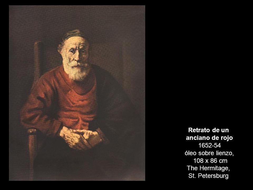 Retrato de un anciano de rojo 1652-54 óleo sobre lienzo, 108 x 86 cm The Hermitage, St. Petersburg
