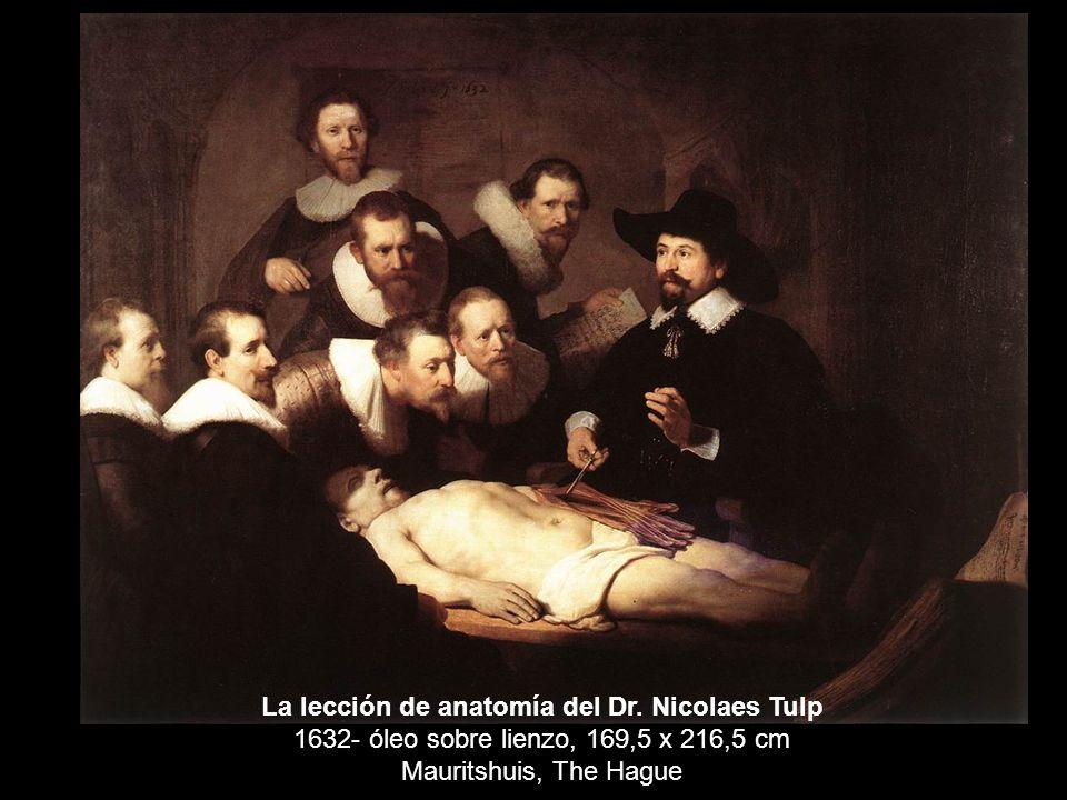 La lección de anatomía del Dr. Nicolaes Tulp 1632- óleo sobre lienzo, 169,5 x 216,5 cm Mauritshuis, The Hague