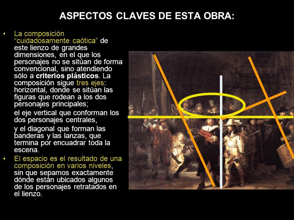 ASPECTOS CLAVES DE ESTA OBRA: La composicióncuidadosamente caótica de este lienzo de grandes dimensiones, en el que los personajes no se sitúan de for