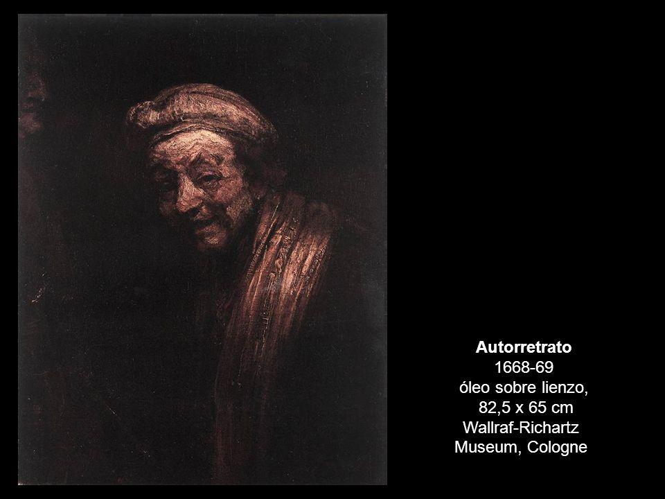 Autorretrato 1668-69 óleo sobre lienzo, 82,5 x 65 cm Wallraf-Richartz Museum, Cologne