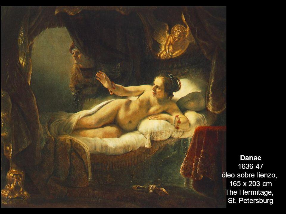 Danae 1636-47 óleo sobre lienzo, 165 x 203 cm The Hermitage, St. Petersburg
