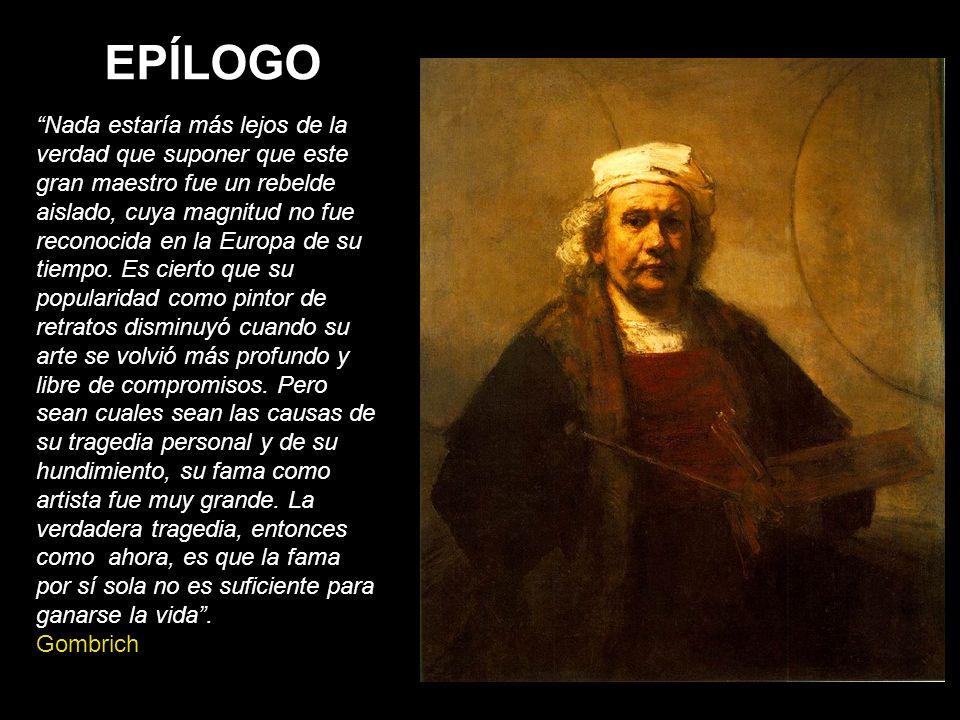 Nada estaría más lejos de la verdad que suponer que este gran maestro fue un rebelde aislado, cuya magnitud no fue reconocida en la Europa de su tiemp