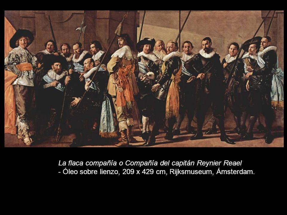 La flaca compañía o Compañía del capitán Reynier Reael - Óleo sobre lienzo, 209 x 429 cm, Rijksmuseum, Ámsterdam.
