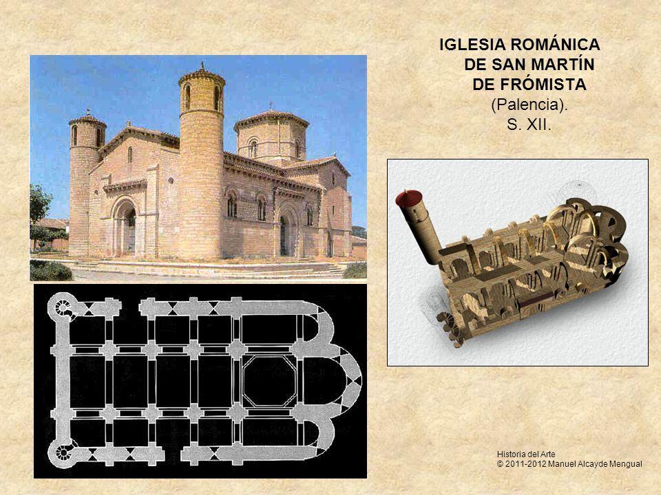 IGLESIA ROMÁNICA DE SAN MARTÍN DE FRÓMISTA (Palencia). S. XII. Historia del Arte © 2011-2012 Manuel Alcayde Mengual